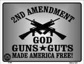 God Guns Guts Metal Novelty Parking Sign