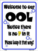 Welcome to Our Ool Metal Novelty Parking Sign P-656