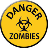 Danger Zombies Metal Circular Sign