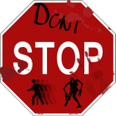 Dont Stop Metal Novelty Octagon Stop Sign BS-358