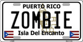 Zombie Puerto Rico Metal Novelty License Plate LP-6869