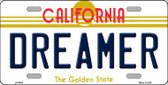 Dreamer California Novelty Metal License Plate LP-6843