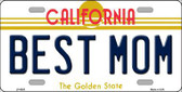 Best Mom California Novelty Metal License Plate LP-6855