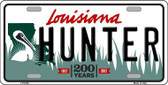 Hunter Louisiana Novelty Metal License Plate