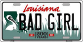 Bad Girl Louisiana Novelty Metal License Plate