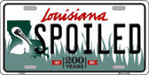 Spoiled Louisiana Novelty Metal License Plate