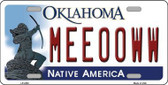 Meeooww Oklahoma Novelty Metal License Plate LP-6252