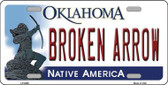 Broken Arrow Oklahoma Novelty Metal License Plate LP-6256