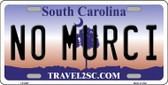 No Murci South Carolina Novelty Metal License Plate LP-6297