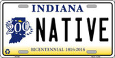 Native Indiana Novelty Metal License Plate