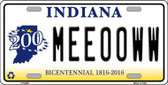 Meeooww Indiana Novelty Metal License Plate