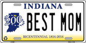 Best Mom Indiana Novelty Metal License Plate