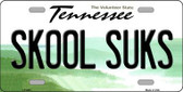 Skool Suks Tennessee Novelty Metal License Plate