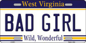 Bad Girl West Virginia Novelty Metal License Plate
