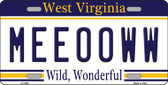 Meeooww West Virginia Novelty Metal License Plate