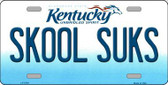 Skool Suks Kentucky Novelty Metal License Plate