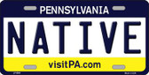 Native Pennsylvania State Background Novelty Metal License Plate