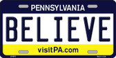 Believe Pennsylvania State Background Novelty Metal License Plate