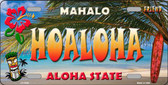 Hoaloha Hawaii State Background Novelty Metal License Plate