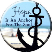Hope Anchor For Soul Novelty Metal Circular Sign