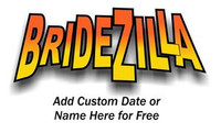 BrideZilla Ladies T-Shirt