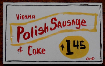Polish Sausage Sign by Otto Schneider