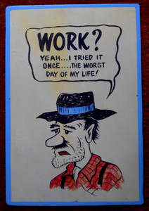 WORK - HILLBILLY - REDNECK by Poor Ol George™