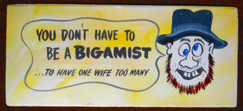 BIGAMIST - CARTOON SIGN by George Borum