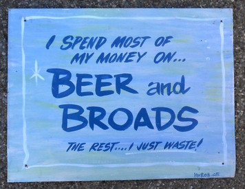 I Spend my Money on BEER & BROADS by George Borum