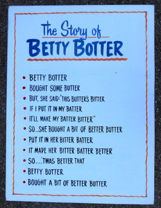 BETTY BOTTER BOUGHT SOME BUTTER - Tongue Twister by George Borum