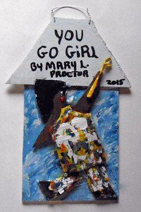 YOU GO GIRL by Missionary Mary Proctor