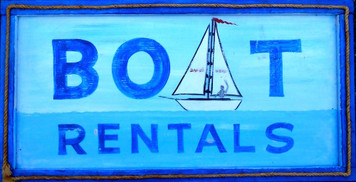 BOAT RENTALS SIGN for your Lake Cottage by George Borum
