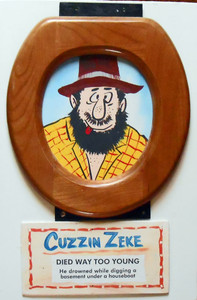 CUZZIN ZEKE  framed in Toilet Seat by Poor Ol' George™