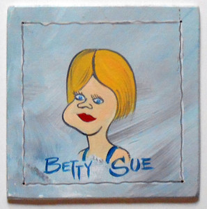 BETTY SUE PAINTING by Poor Ol George™
