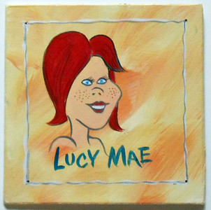 LUCY MAE by Poor Ol' George™