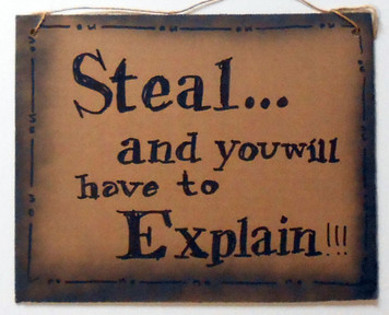 STEAL and You'll Have to Explain by Jaybird