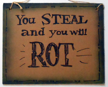 STEAL and you'll ROT by Jaybird