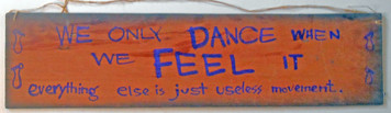 DANCE WHEN YOU FEEL IT  by Jaybird