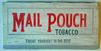 MAIL POUCH TOBACCO Antiqued SIGN
