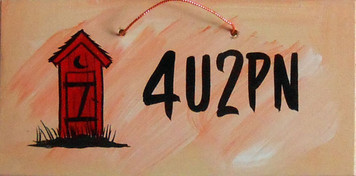 OUTHOUSE - 4U2PN - SIGN - HH 13  -  FREE SHIPPING