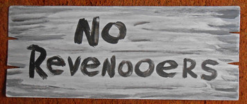 MOONSHINE SIGN - NO REVENOOERS by Poor Ol George