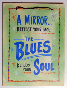BLUES REFLECT YOUR SOUL by George Borum