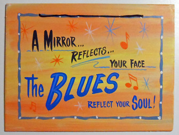 Sign: The BLUES Reflects Your Soul by George Borum