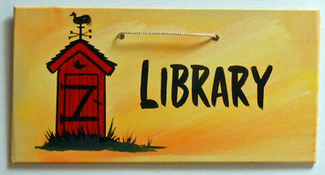 OUTHOUSE LIBRARY SIGN for your Bathroom by George Borum