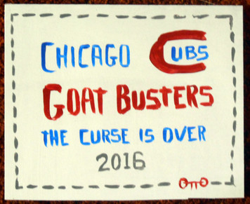 GOAT BUSTERS - The Curse is Over by Otto  - Chicago Street Artist