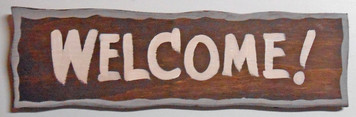 WELCOME SIGN on Wood by George E Borum