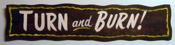 TURN and BURN - Rodeo Barrel Racing Sign -
