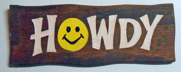 "HOWDY SIGN - 4"" x 11"""