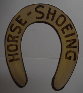 Old Time HORSE SHOEING SIGN - BLACKSMITH