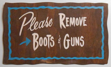 PLEASE REMOVE BOOTS and GUNS